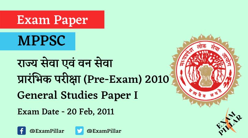 MPPSC Pre Exam 2010 General Studies Paper I
