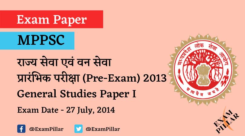 MPPSC Pre Exam 2013 General Studies Paper I