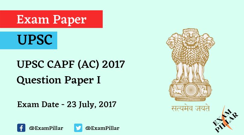 UPSC CAPF (AC) 2017 Question Paper 1