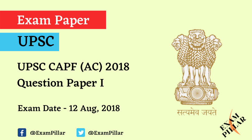 UPSC CAPF (AC) 2018 Question Paper 1