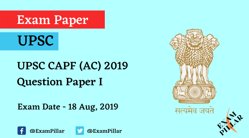 UPSC CAPF (AC) 2019 Question Paper 1