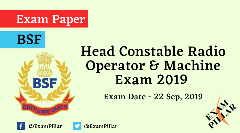 BSF Head Constable Exam 2019 (Answer Key)