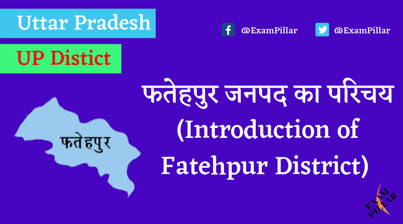 Fatehpur District of Uttar Pradesh (U.P.)