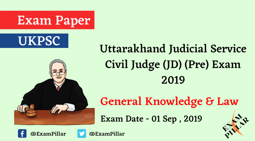 UKPCS Judicial Service Civil Judge (JD) (Pre) Exam - 2019 (Answer Key)