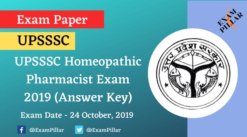 UPSSSC Homeopathic Pharmacist Exam 2019 (Answer Key)
