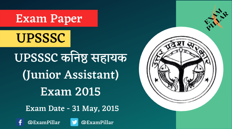 UPSSSC Junior Assistant Exam Paper 2015 (Answer Key)