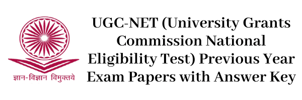 UGC-NET Previous Year Exam Papers with Answer Key