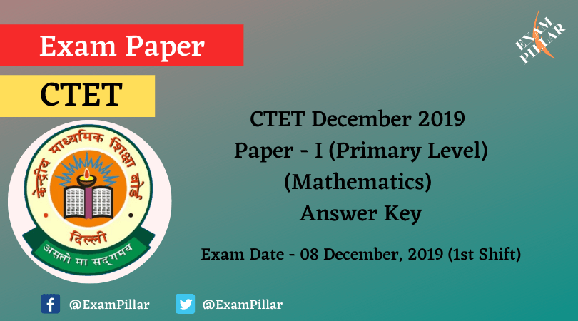 CTET Dec 2019 Paper I Answer Key
