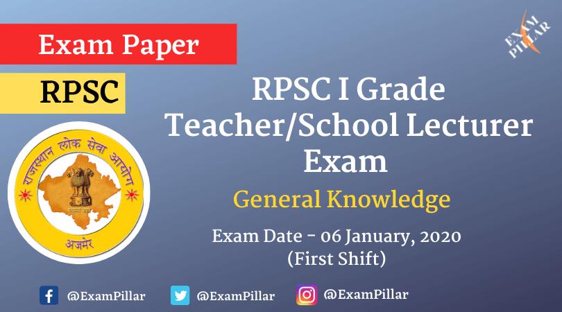 RPSC 1st Grade Teacher GK Exam Paper 2020 (Answer Key)