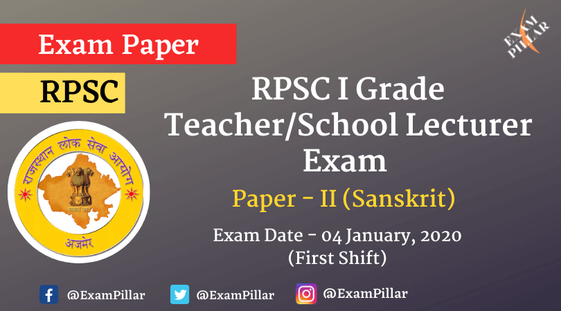 RPSC 1st Grade Teacher Sanskrit Exam Paper 2020 (Answer Key)
