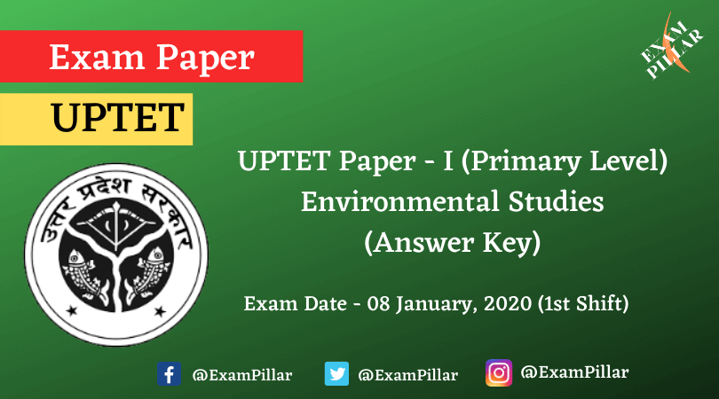 UPTET Paper 1 (Environmental Studies) Exam, 08 Jan 2020 ...