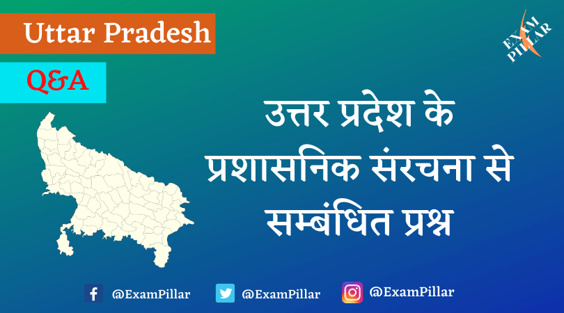 Questions related to administrative structure of Uttar Pradesh
