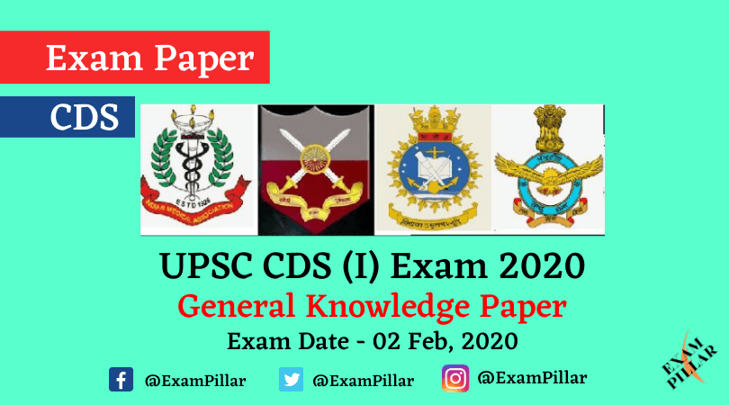 UPSC CDS Exam (I) 2020 - General Knowledge Paper (Answer Key)