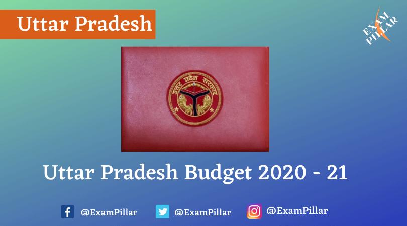 Uttar Pradesh Budget 2020 - 21