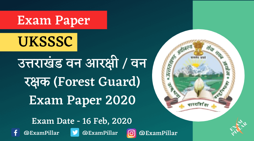 Uttarakhand Forest Guard Exam Paper 2020 Answer Key