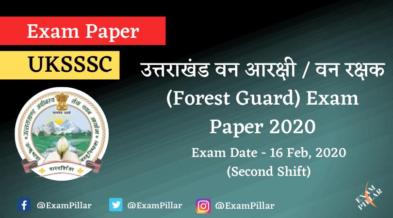 Uttarakhand Forest Guard Exam Paper 2020 Second Shift Answer Key