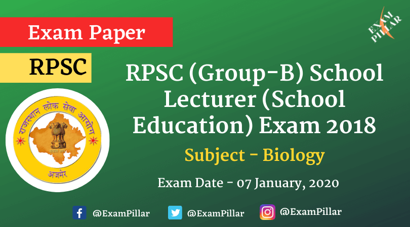 RPSC (Group-B) School Lecturer (School Education) Biology Exam Paper 2020 (Answer Key)