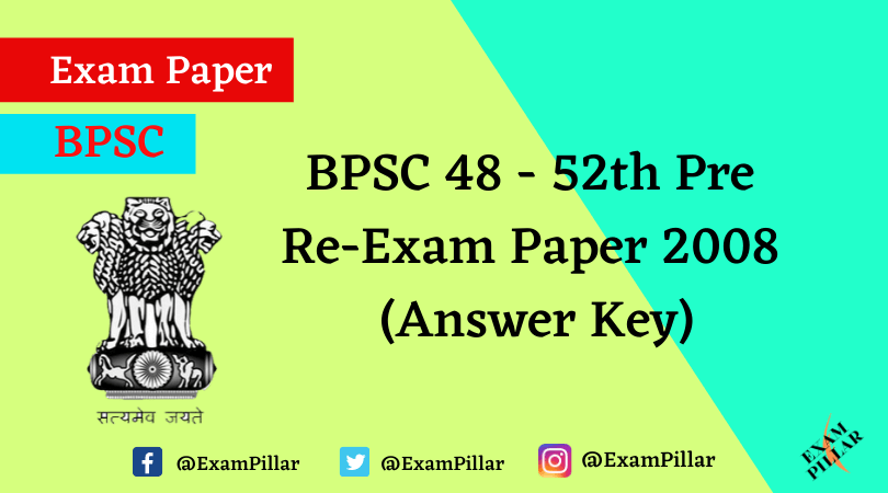 BPSC 48 - 52th Pre Re-Exam Paper 2008 With Answer Key