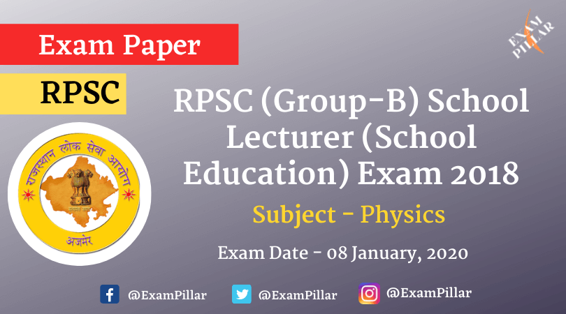 RPSC Grade Teacher Exam 2020 -Physics Answer Key