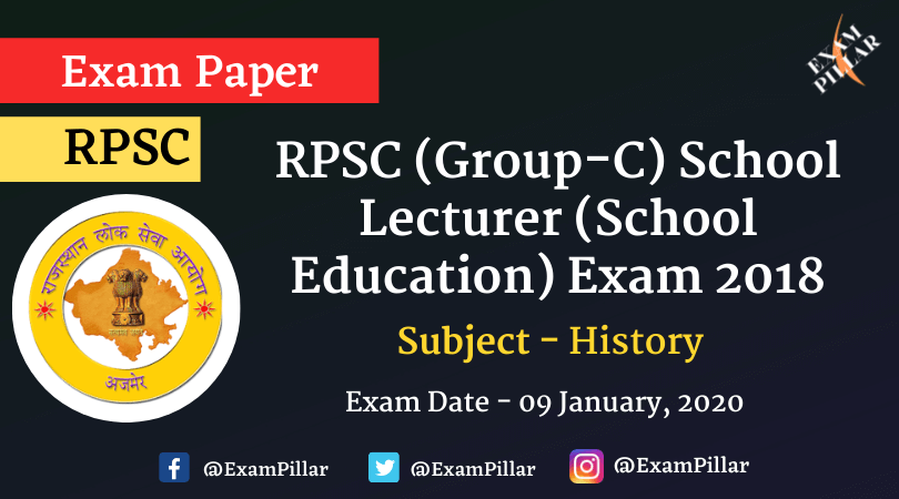 RPSC (Group-C) School Lecturer (School Education) History Exam Paper 2020 (Answer Key)