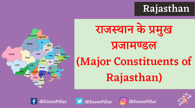 Major Constituents of Rajasthan