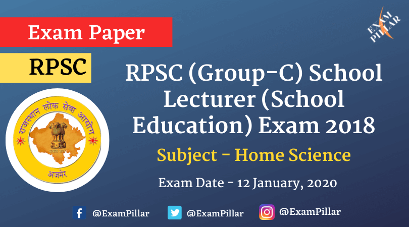 RPSC (Group-C) School Lecturer (School Education) Home Science Exam Paper 2020 (Answer Key)