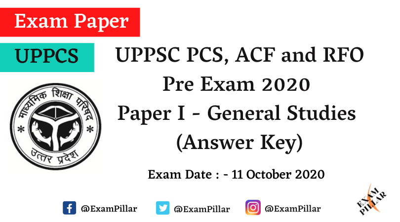 UPPSC PCS, ACF and RFO Pre Exam 2020 Answer Key