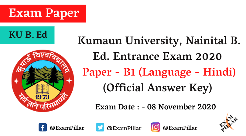 Kumaun University B. Ed. Entrance 2020 Answer Key