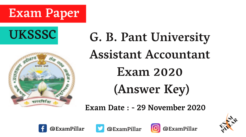 UKSSSC Assistant Accountant G. B. Pant University Exam 2020 (Answer Key)