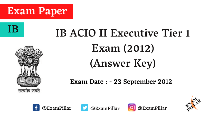IB ACIO Grade II Tier 1 Exam Answer Key