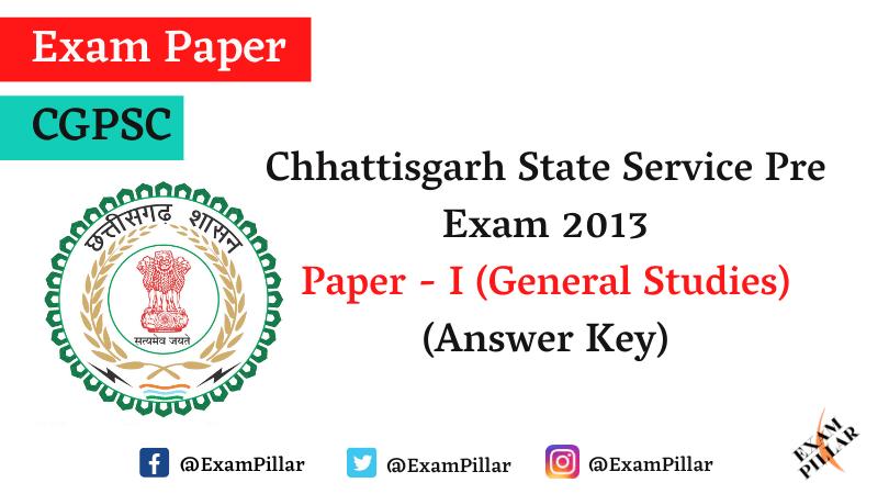 Chhattisgarh PCS Pre Exam 2013 Answer Key
